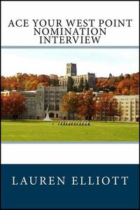 Ace Your West Point Nomination Interview