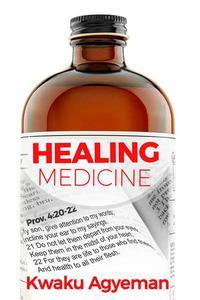 Healing Medicine