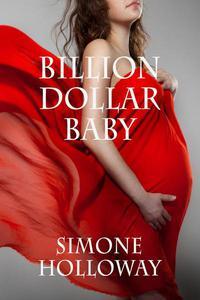 Billion Dollar Baby (Book 2, Part 4)