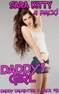 Daddy's Girl DADDY DAUGHTER 4 PACK #8 DADDY EROTICA DADDY DAUGHTER EROTICA INCEST TABOO INCEST EROTICA IMPREGNATION BREEDING VIRGIN FIRST TIME XXX BAREBACK