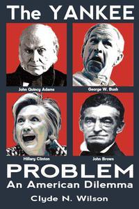 The Yankee Problem: An American Dilemma