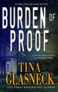 Burden of Proof: An Emili Jones Paralegal Mystery