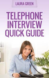 Telephone Interview Quick Guide