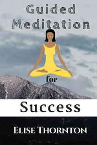 Guided Meditation for Success