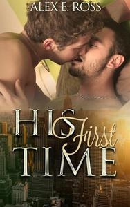 Gay Romance: His First Time