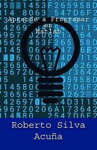 Aprende a Programar con Matlab