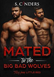 Mated - to the Big Bad Wolves: Tales From Little Red