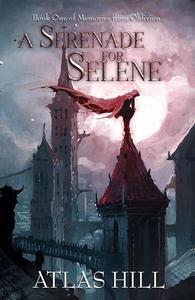 A Serenade for Selene