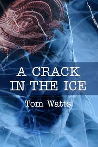 A Crack in the Ice