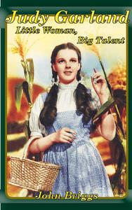 Judy Garland: Little Woman, Big Talent