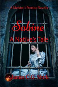 Sabine - A Native's Tale