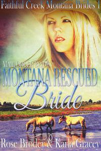 Mail Order Bride - Montana Rescued Bride