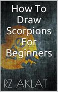 How To Draw Scorpions For Beginners