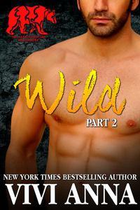 Wild: Part 2: Bear Essential Billionaire  (werebear romance)