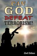 Can God Defeat Terrorism?