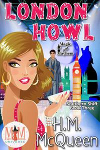 London Howl: Magic and Mayhem Universe