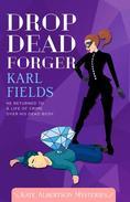 Drop Dead Forger
