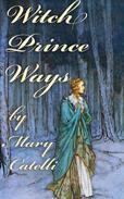 Witch-Prince Ways