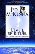 L'éveil spirituel : La chose la plus dingue