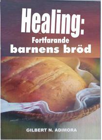 Healing: fortfarande barnens bröd