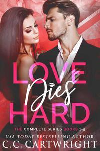 Love Dies Hard The Complete Series