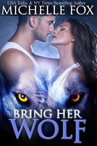 Bring Her Wolf Werewolf Romance