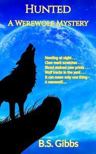 Hunted: A Werewolf Mystery