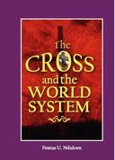 The Cross And The World System