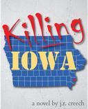 Killing Iowa