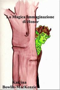 La Magica Immaginazione di Honor