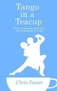 Tango in a Teacup