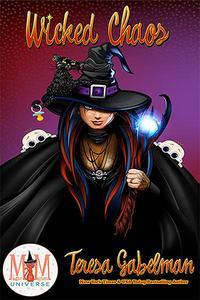 Wicked Chaos: Magic and Mayhem Universe