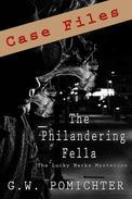 The Philandering Fella