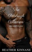 The Pittsburgh Collection: And Other Stories