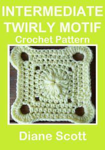 Intermediate Twirly Motif: Crochet Pattern