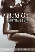 Hold On - Part 1