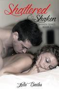 Shattered & Shaken