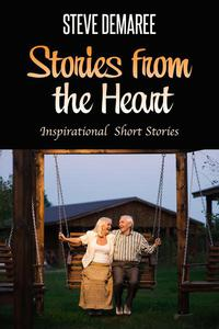 Stories from the Heart (Inspirational Short Stories)
