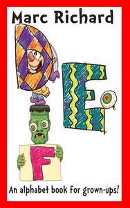 DEF: An Alphabet Book for Grown-Ups!
