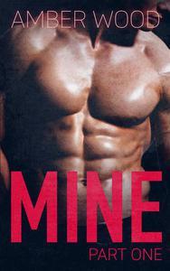 MINE: Part One