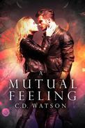 A Mutual Feeling