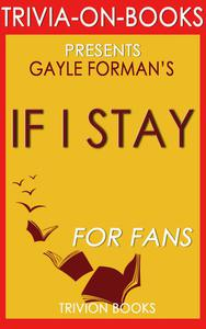 If I Stay by Gayle Forman (Trivia-On-Book)