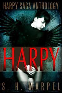The Harpy Saga Anthology