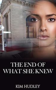 The End of What She Knew