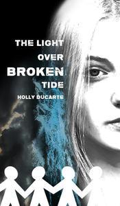 The Light Over Broken Tide
