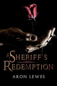A Sheriff's Redemption