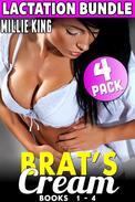 Brat's Cream - Lactation Bundle - Books 1 - 4 (Hucow Erotica BDSM Lactation Erotica Adult Nursing Erotica)