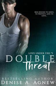Double Threat (Love Under Fire Book 3)