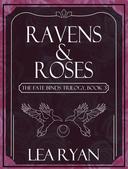 Ravens & Roses