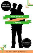 As He Grows Up: A Memoir
